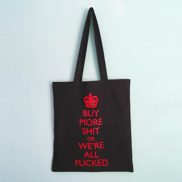 Buy 'Buy More Shit...' Shopping Bag and other gifts online - The Fowndry