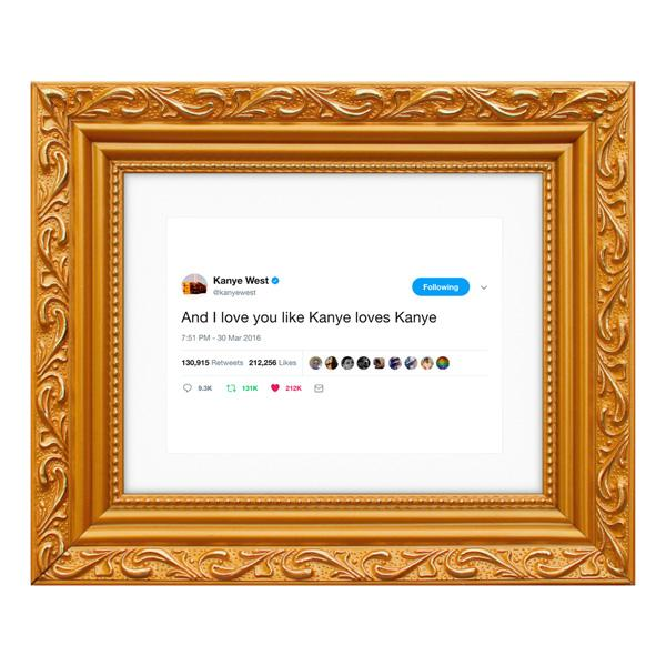 Framed Tweet - Kanye West 'I Love You...' on a white background