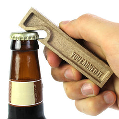 'You Earned It' Bottle Opener