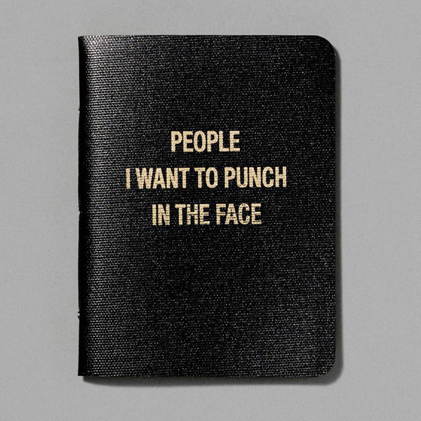 Buy 'People I Want To Punch In The Face' Notebook and other gifts online - The Fowndry