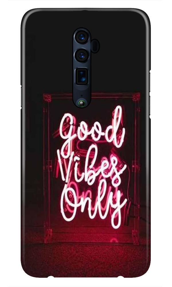 Good Vibes Only Mobile Back Case for Oppo Reno 10X Zoom  (Design - 354)