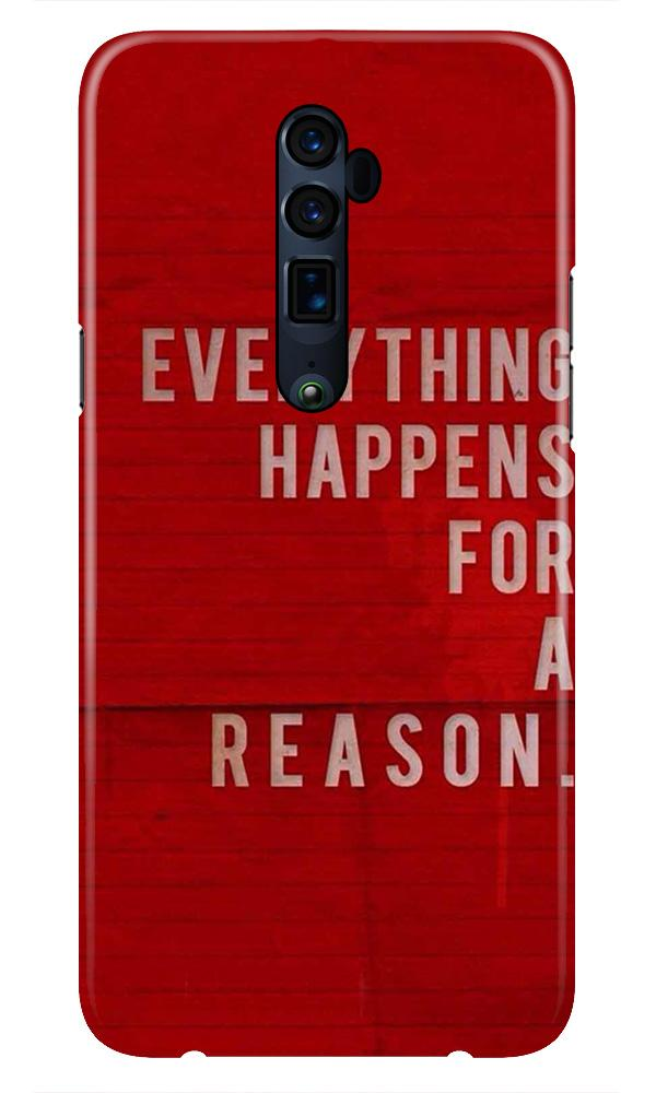 Everything Happens Reason Mobile Back Case for Oppo Reno 10X Zoom  (Design - 378)