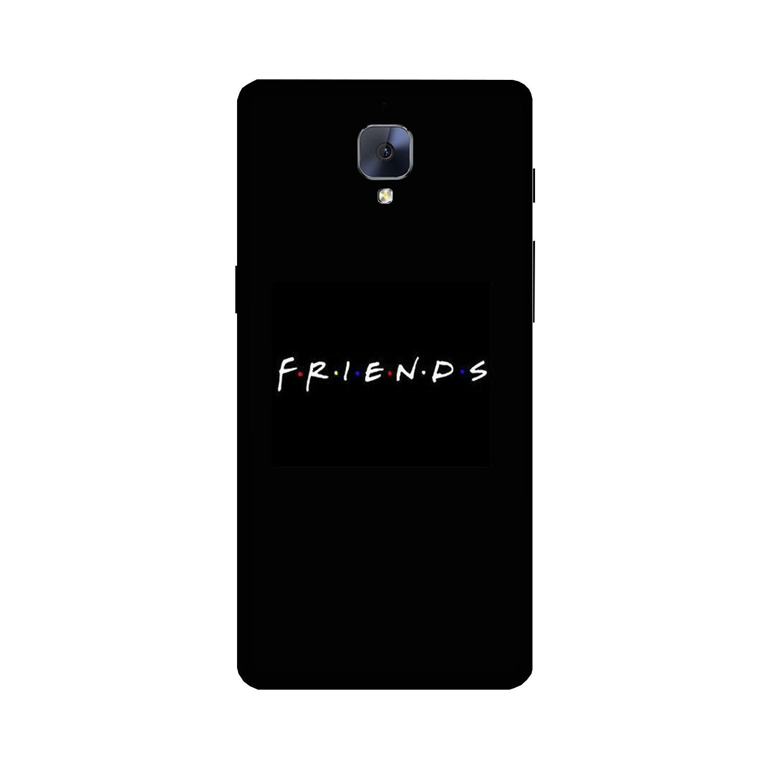 Friends Case for OnePlus 3/ 3T  (Design - 143)