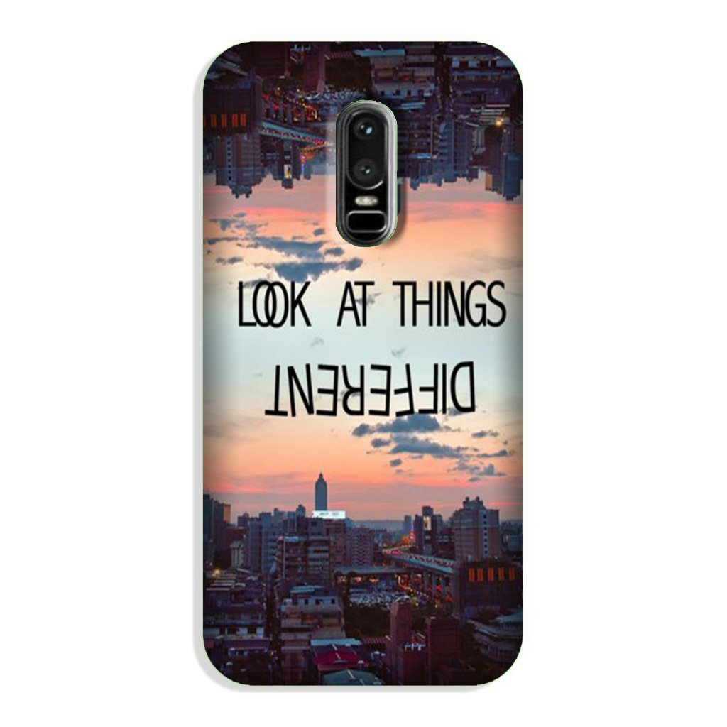 Look at things different Case for OnePlus 6