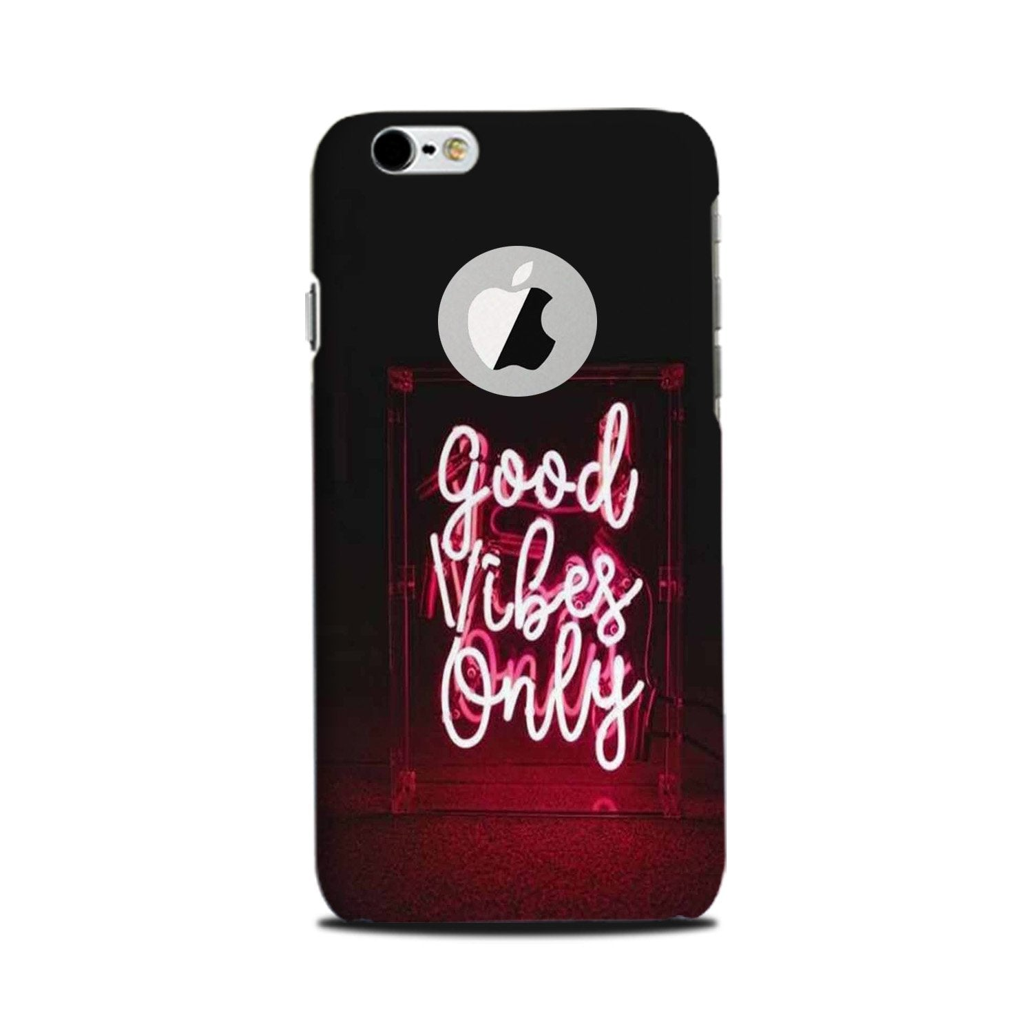 Good Vibes Only Mobile Back Case for iPhone 6 Plus / 6s Plus Logo Cut  (Design - 354)
