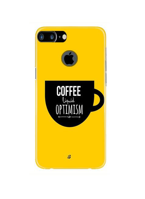 Coffee Optimism Mobile Back Case for iPhone 7 Plus Logo Cut  (Design - 353)