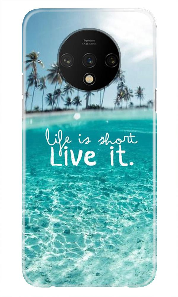 Life is short live it Case for OnePlus 7T
