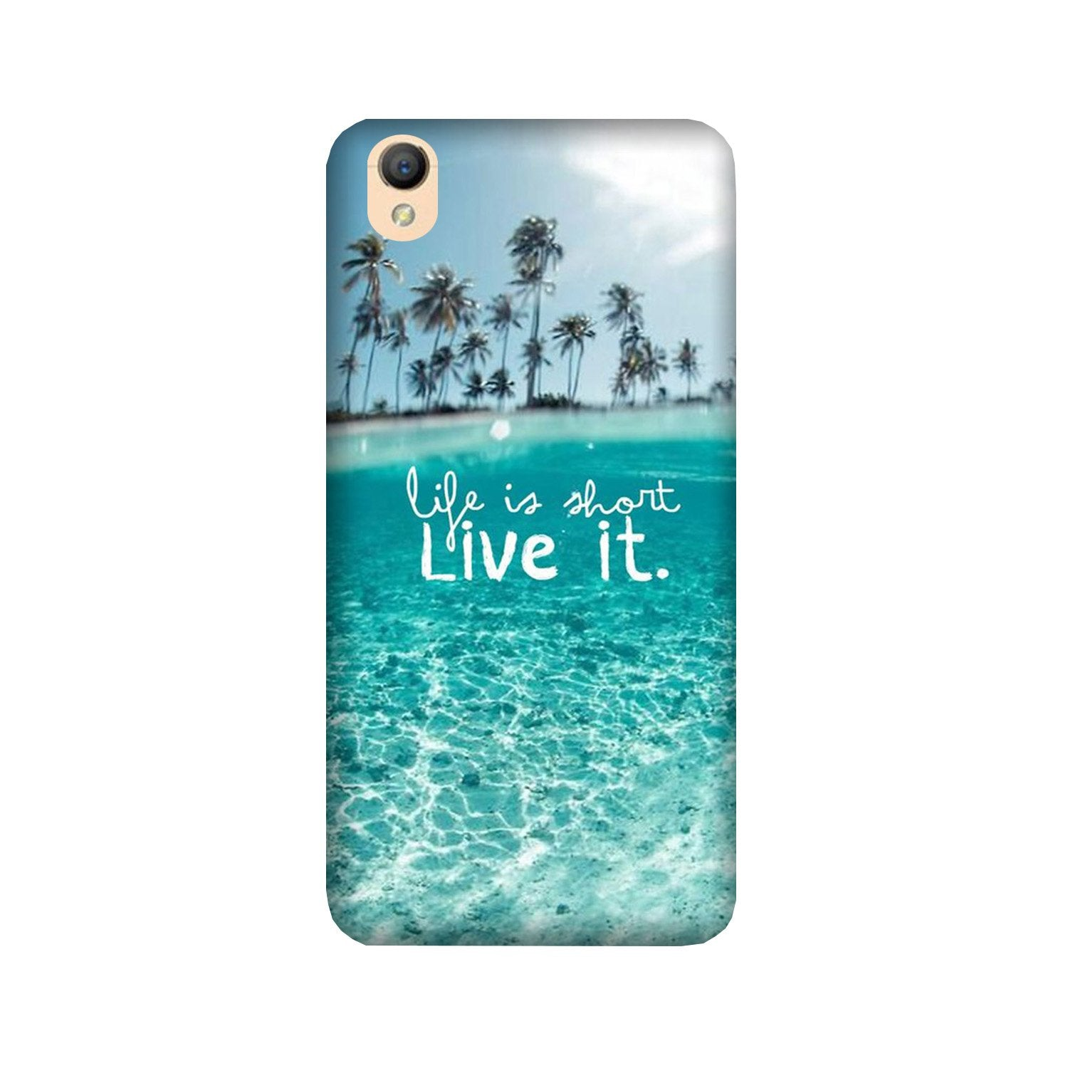 Life is short live it Case for Oppo A37