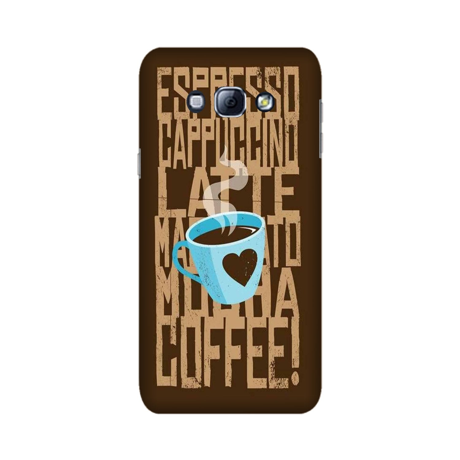 Love Coffee Mobile Back Case for Galaxy A8 (2015)  (Design - 351)