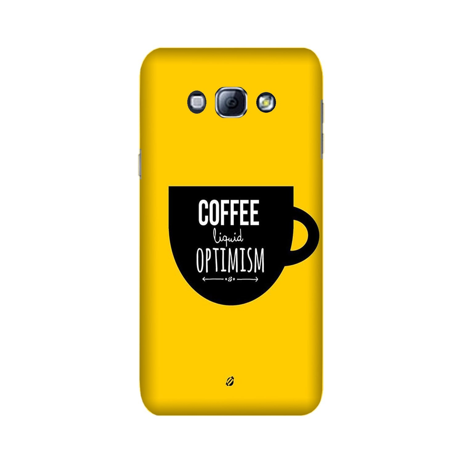 Coffee Optimism Mobile Back Case for Galaxy A8 (2015)  (Design - 353)