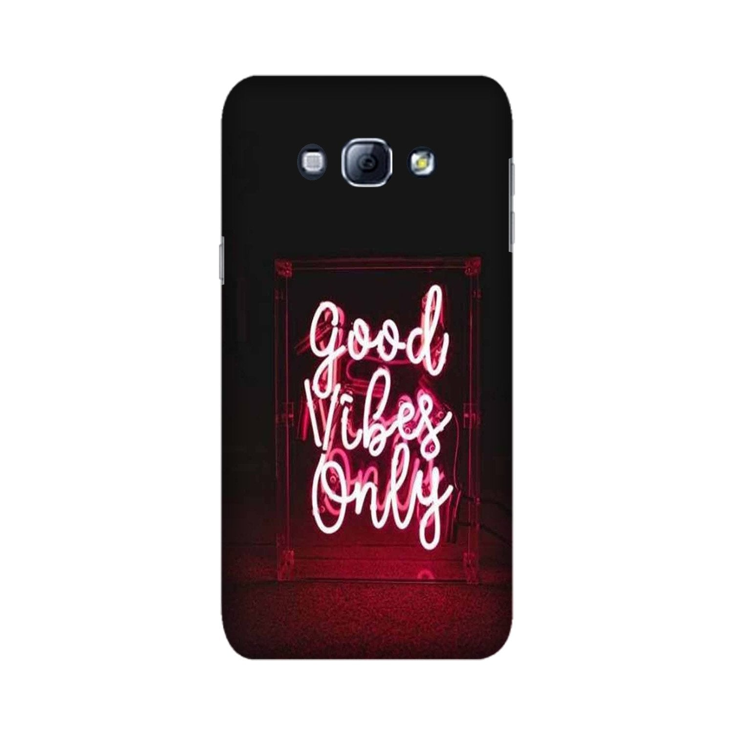 Good Vibes Only Mobile Back Case for Galaxy A8 (2015)  (Design - 354)
