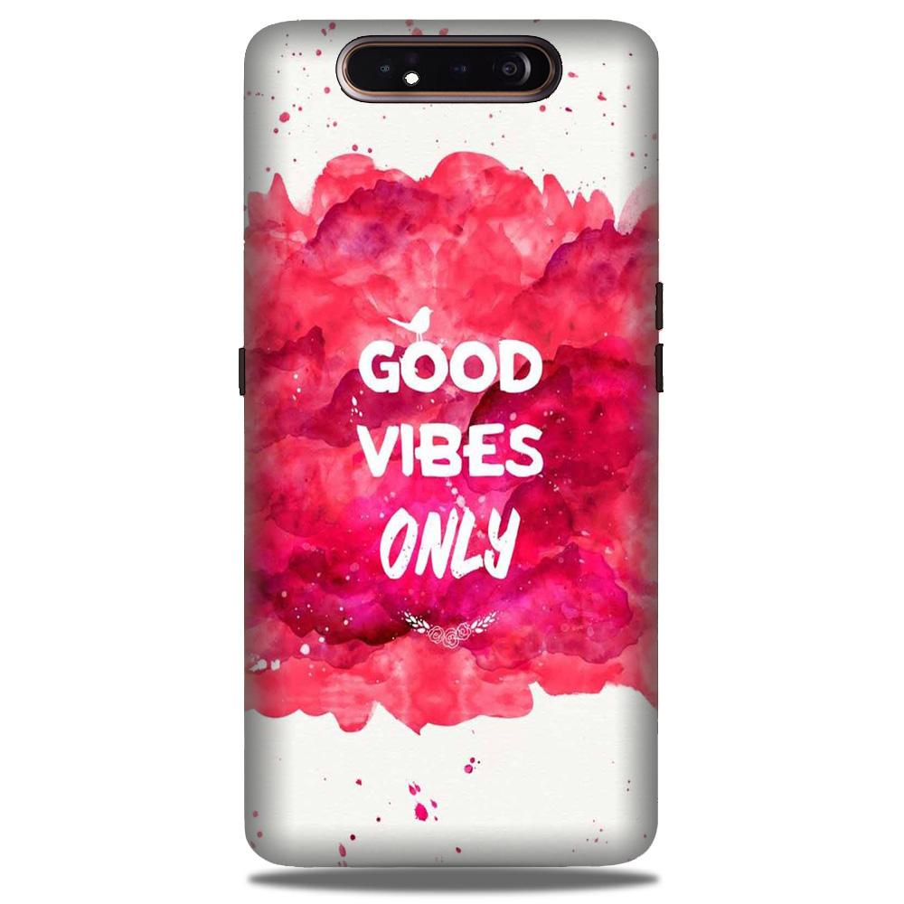 Good Vibes Only Mobile Back Case for Samsung Galaxy A90  (Design - 393)
