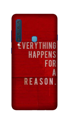 Everything Happens Reason Mobile Back Case for Galaxy A9 2018   (Design - 378)