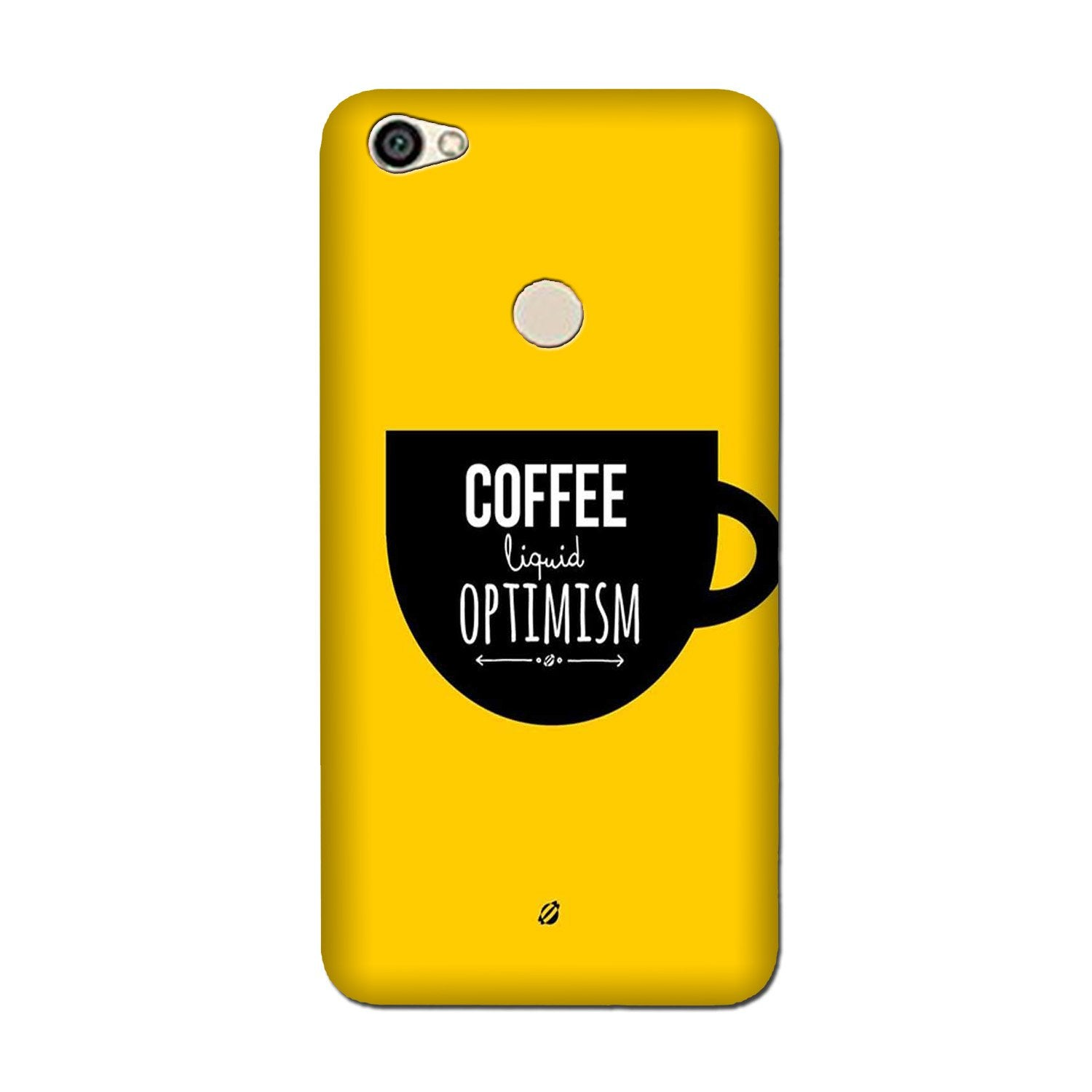 Coffee Optimism Mobile Back Case for Oppo F5 (Design - 353)