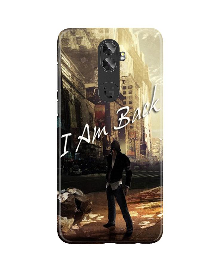 I am Back Case for Gionee A1 Plus (Design No. 296)