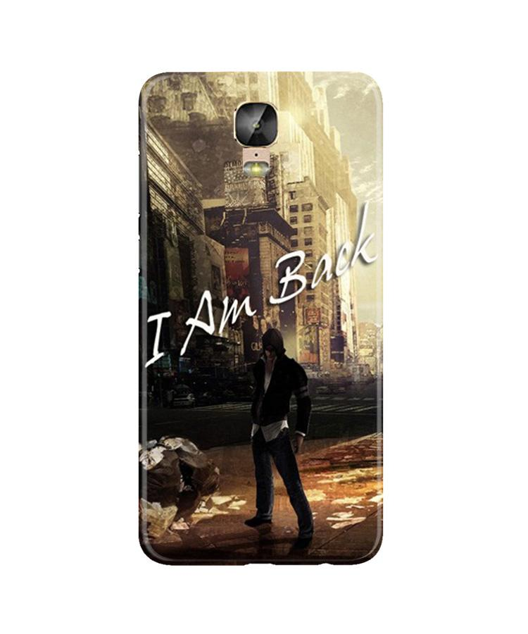 I am Back Case for Gionee M5 Plus (Design No. 296)