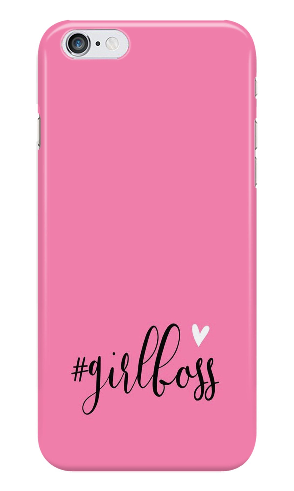 Girl Boss Pink Case for Iphone 6/6S (Design No. 269)