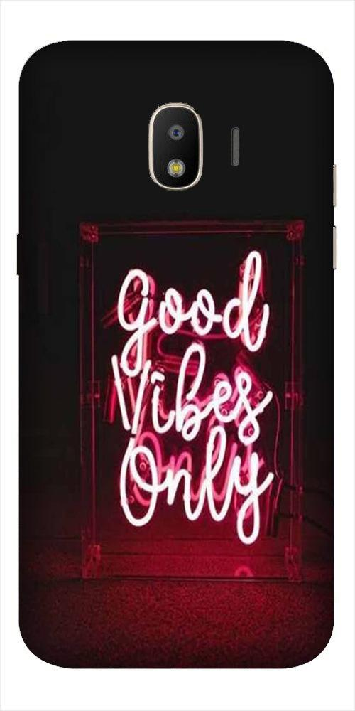 Good Vibes Only Mobile Back Case for Galaxy J2 2018   (Design - 354)