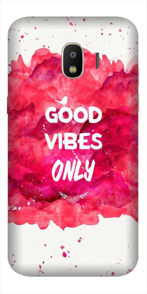Good Vibes Only Mobile Back Case for Galaxy J2 2018   (Design - 393)