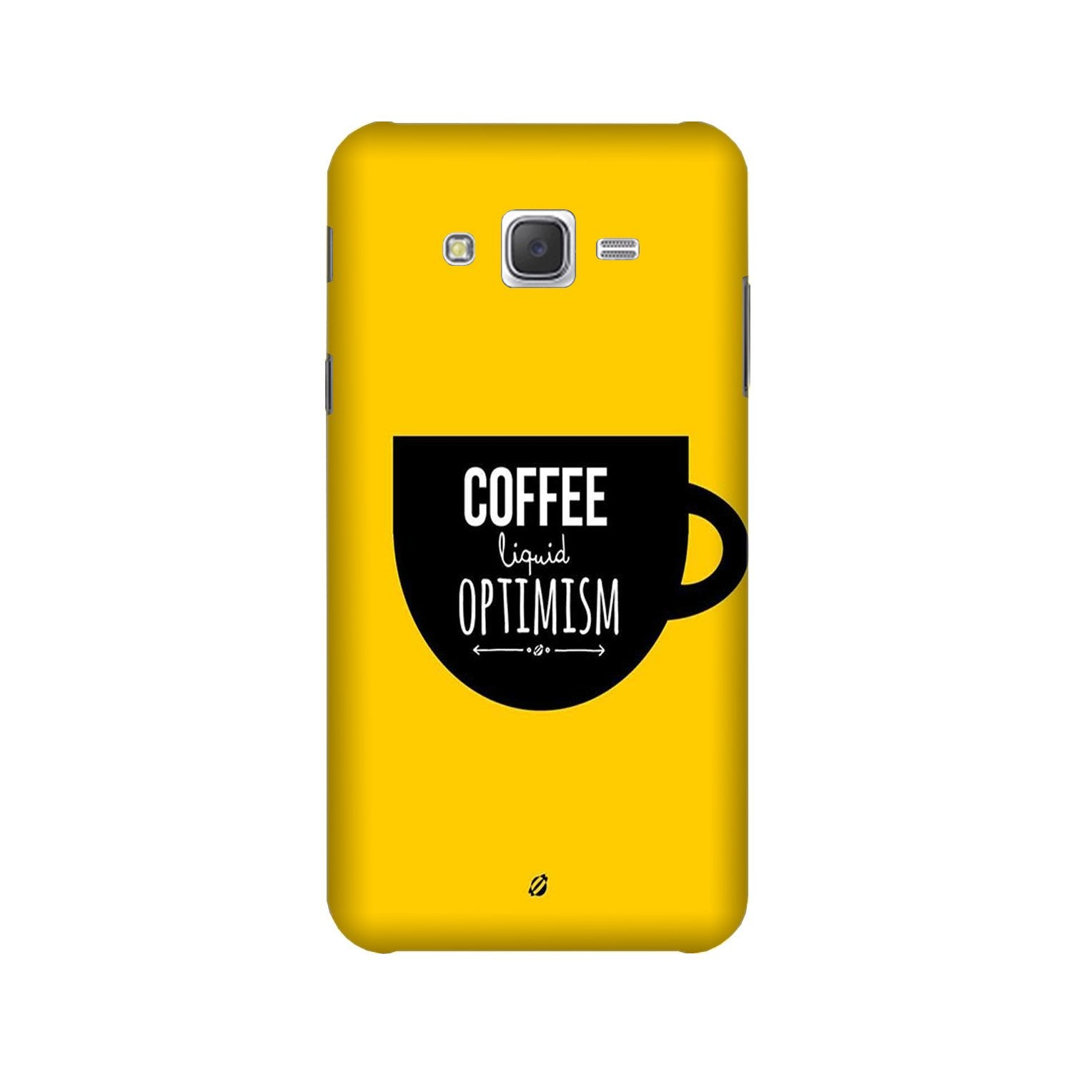 Coffee Optimism Mobile Back Case for Galaxy A3 (2015) (Design - 353)