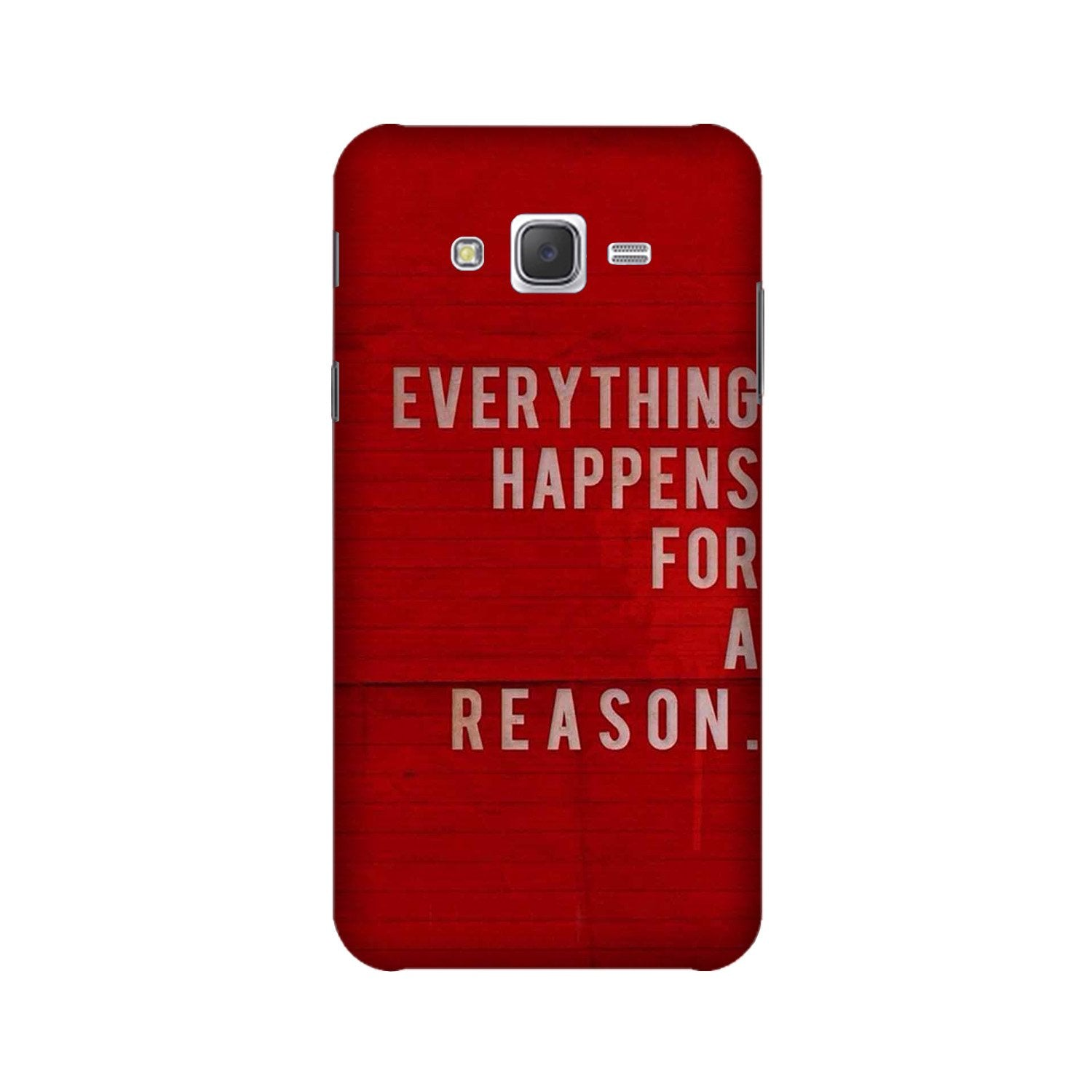 Everything Happens Reason Mobile Back Case for Galaxy A3 (2015) (Design - 378)