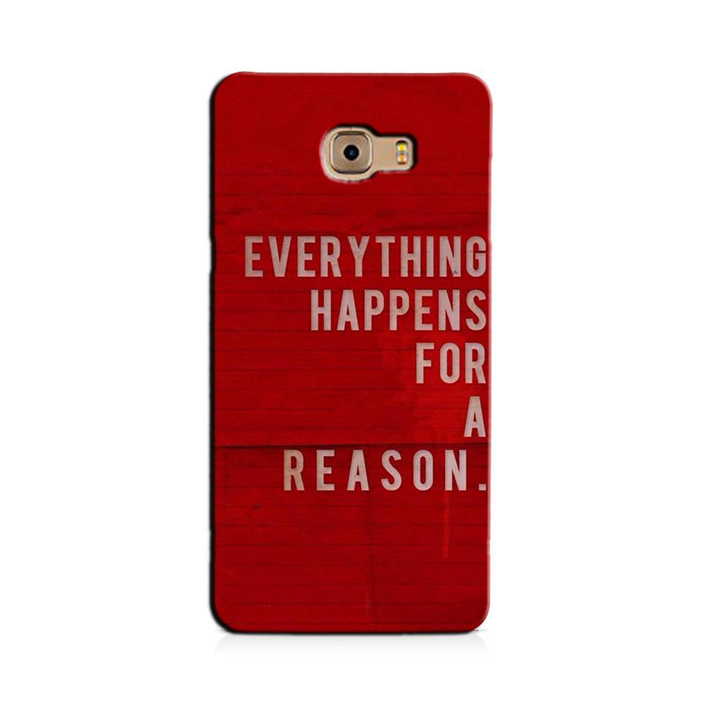 Everything Happens Reason Mobile Back Case for Galaxy J7 Prime   (Design - 378)