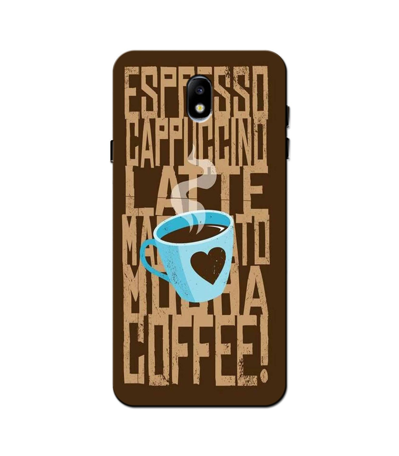 Love Coffee Mobile Back Case for Galaxy J3 Pro  (Design - 351)