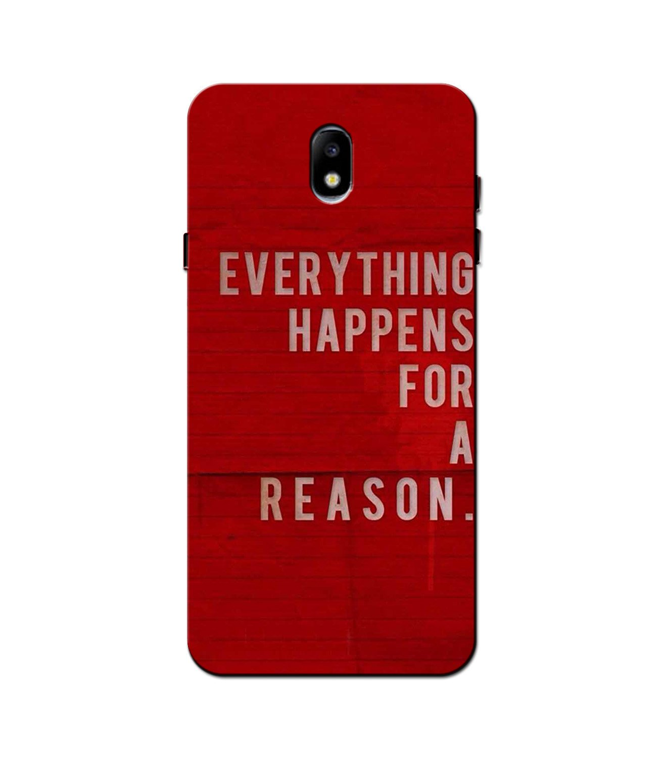 Everything Happens Reason Mobile Back Case for Galaxy J3 Pro  (Design - 378)
