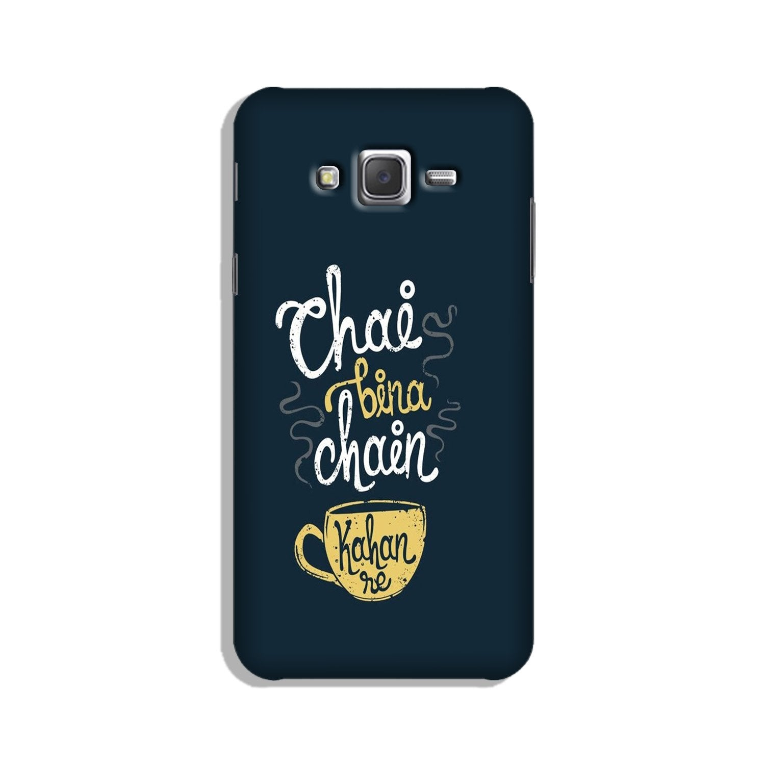 Chai Bina Chain Kahan Case for Galaxy On7/ On7 Pro  (Design - 144)