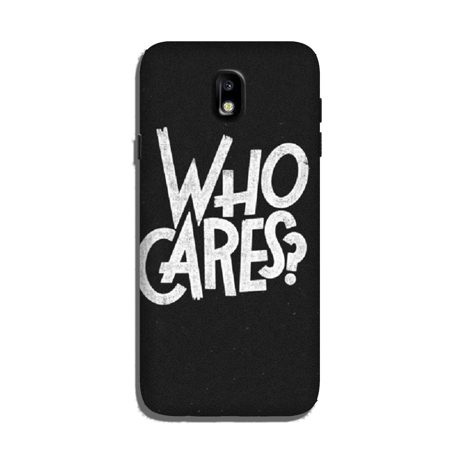 Who Cares Case for Galaxy J5 Pro