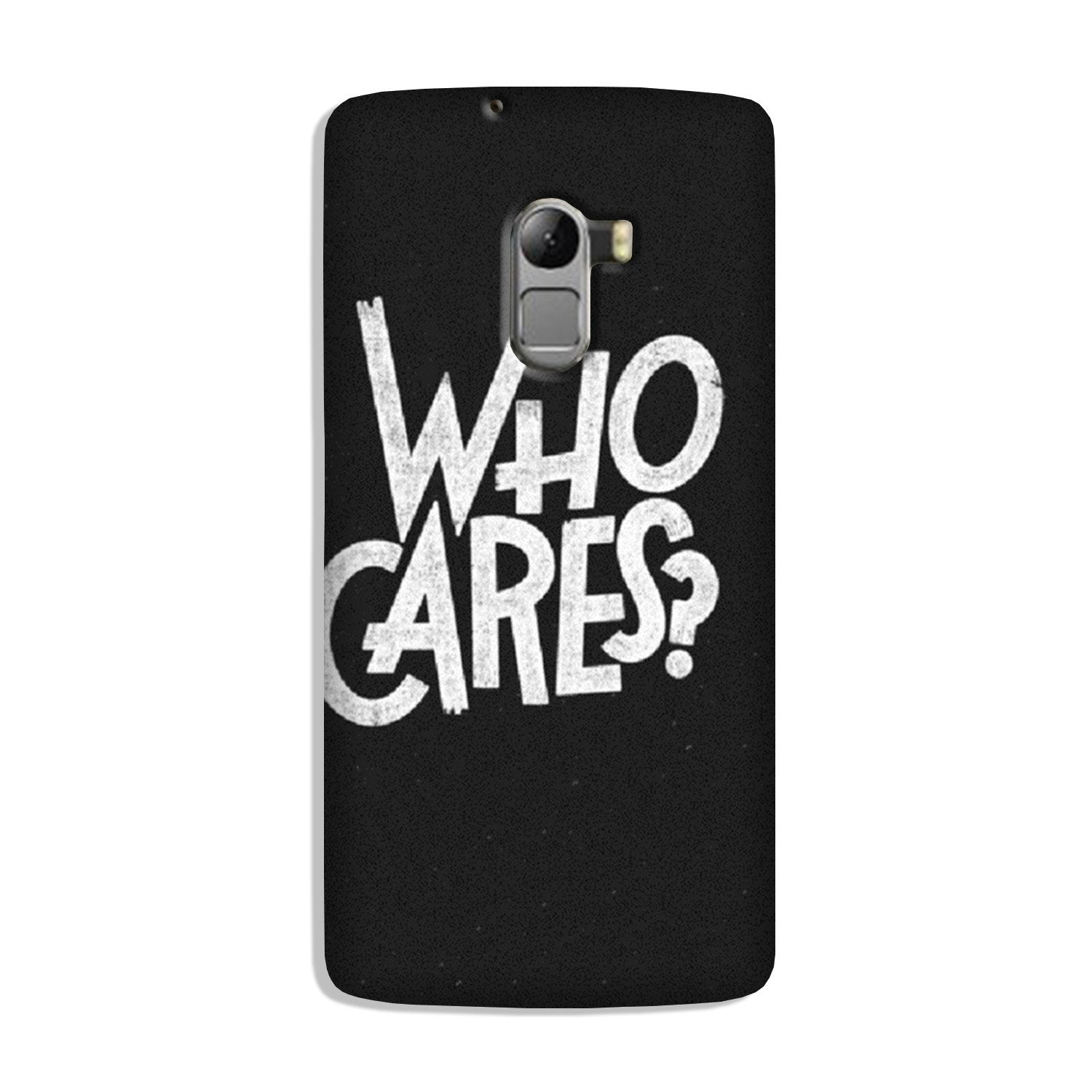 Who Cares Case for Lenovo K4 Note