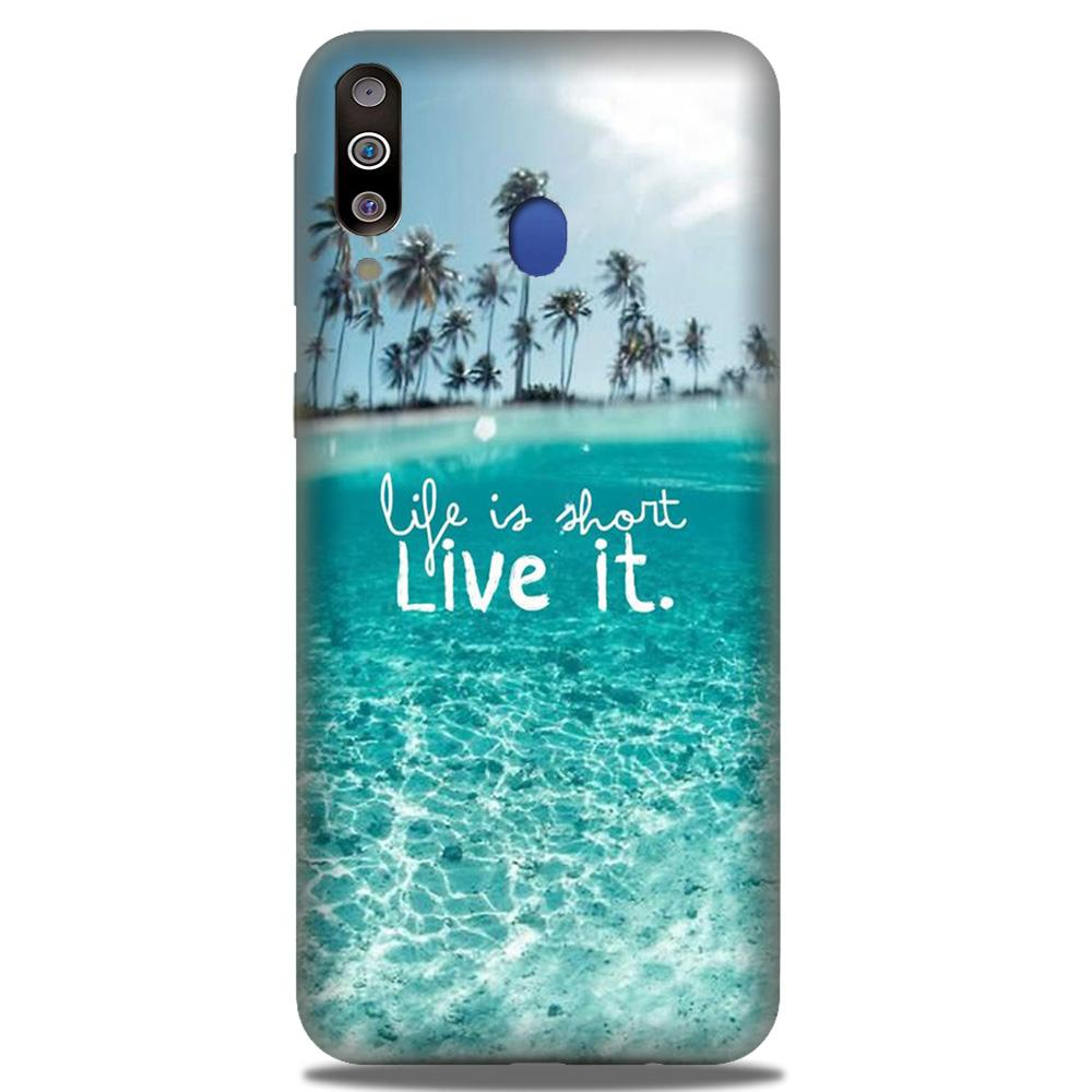 Life is short live it Case for Samsung Galaxy M30