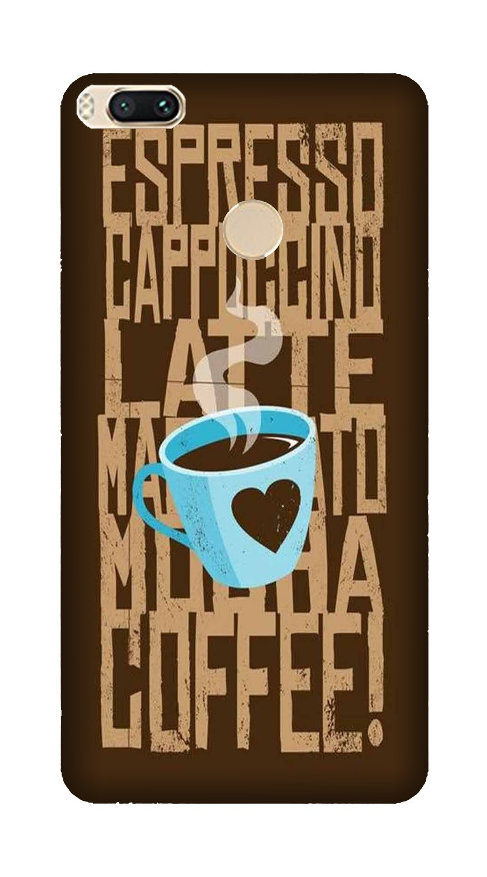 Love Coffee Mobile Back Case for Mi A1  (Design - 351)
