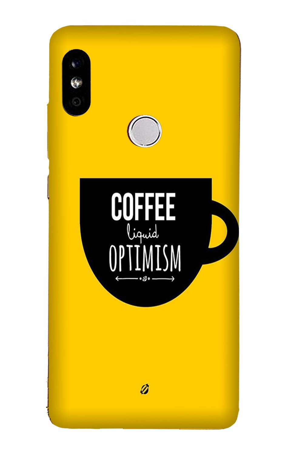 Coffee Optimism Mobile Back Case for Mi A2  (Design - 353)