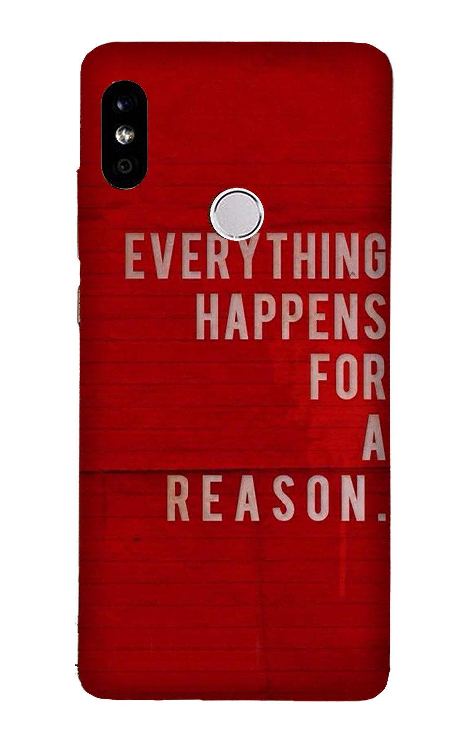 Everything Happens Reason Mobile Back Case for Mi A2  (Design - 378)