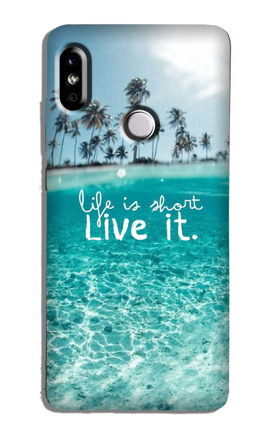 Life is short live it Case for Mi A2
