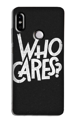 Who Cares Case for Redmi Note 6 Pro
