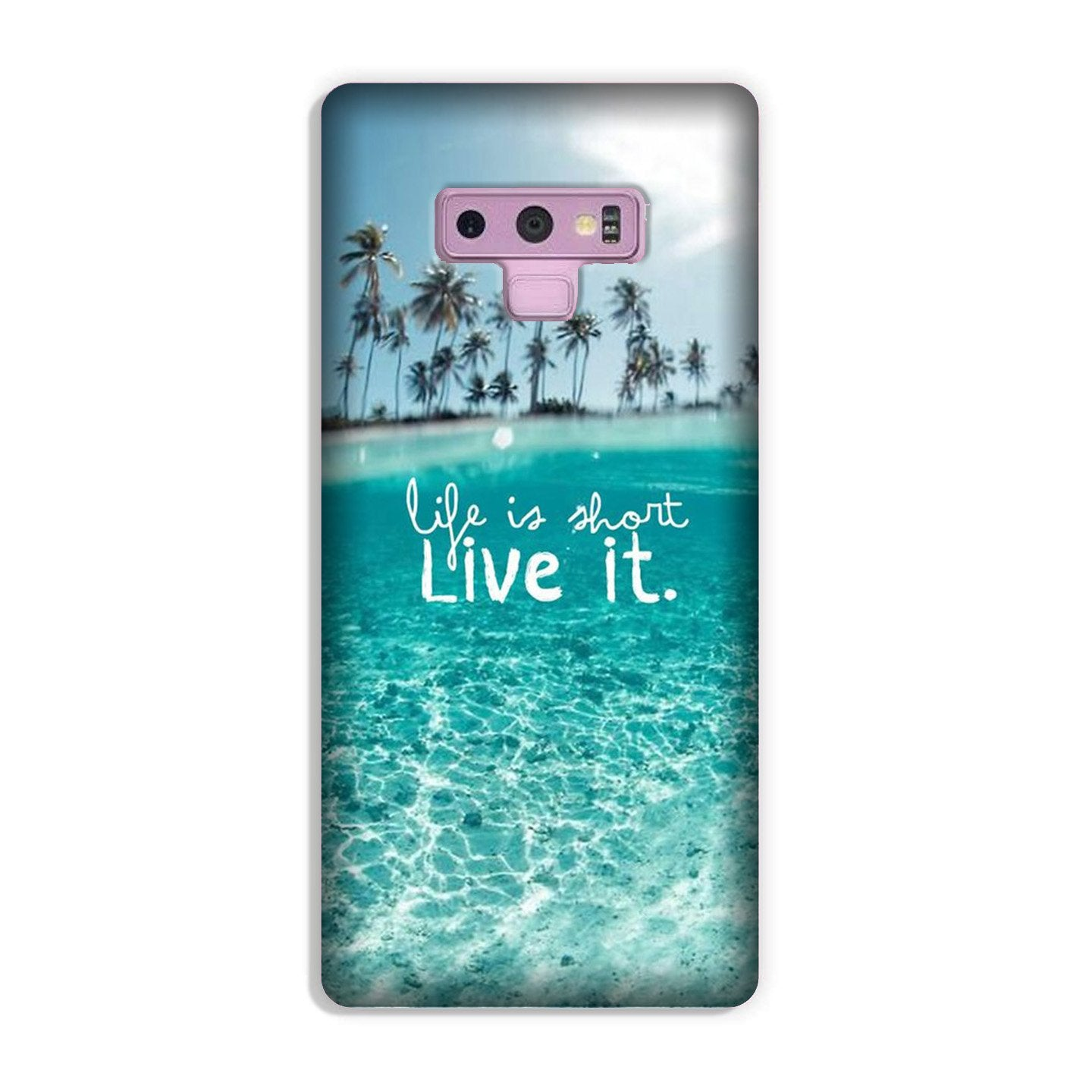 Life is short live it Case for Galaxy Note 9