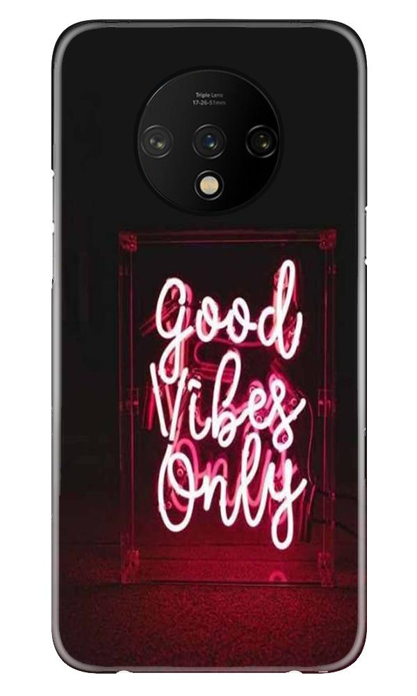 Good Vibes Only Mobile Back Case for OnePlus 7T  (Design - 354)