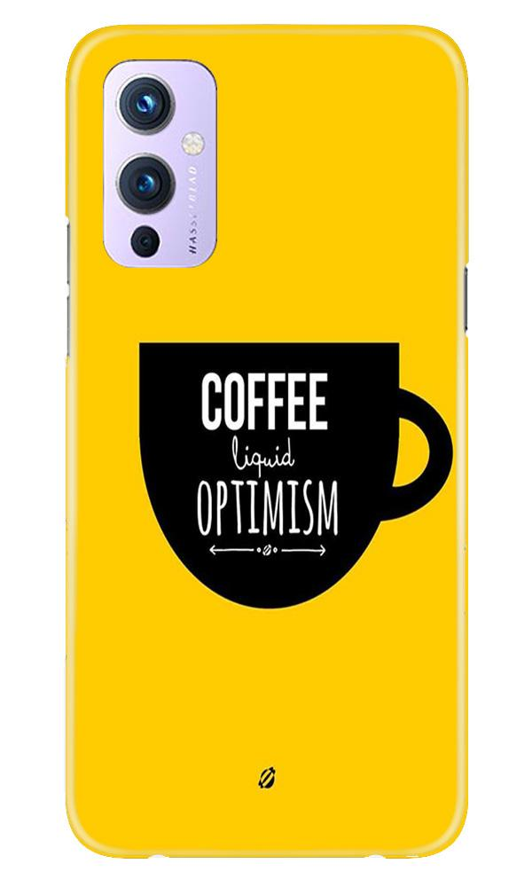 Coffee Optimism Mobile Back Case for OnePlus 9 (Design - 353)