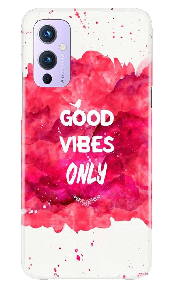 Good Vibes Only Mobile Back Case for OnePlus 9 (Design - 393)