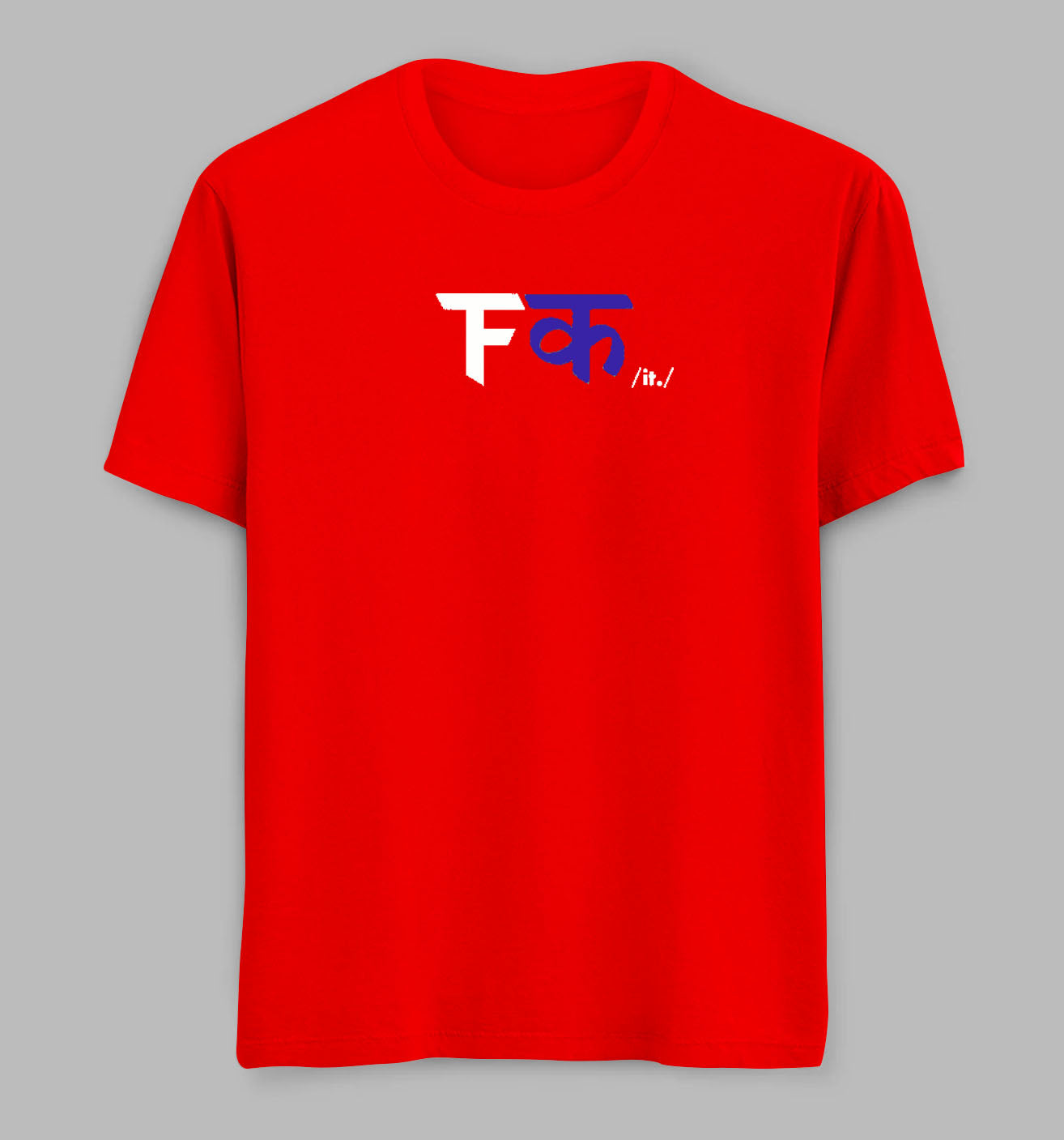 F**K. It.Tees/Tshirts