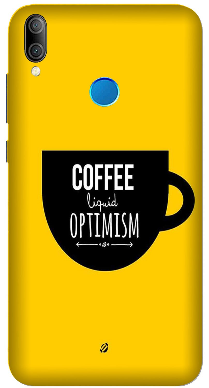 Coffee Optimism Mobile Back Case for Xiaomi Redmi Y3  (Design - 353)