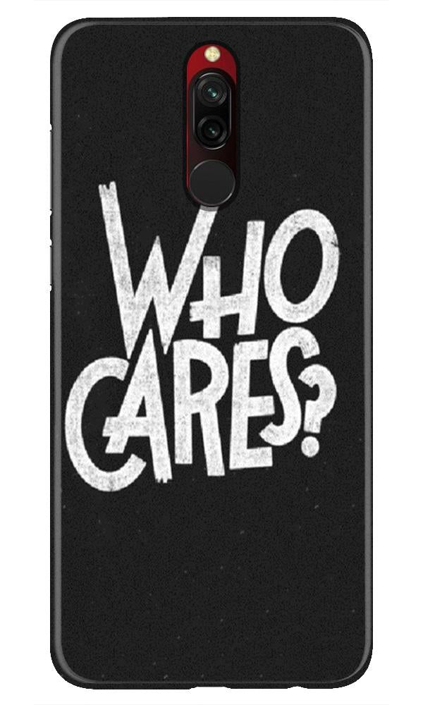 Who Cares Case for Xiaomi Redmi 8
