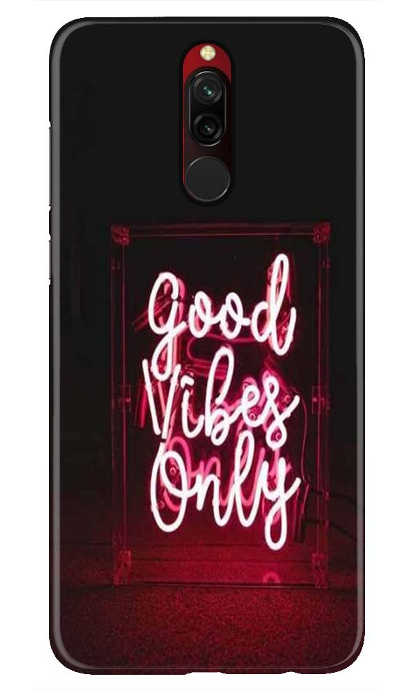 Good Vibes Only Mobile Back Case for Xiaomi Redmi 8  (Design - 354)