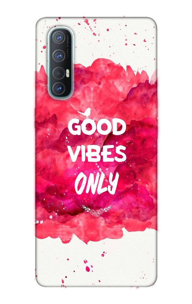 Good Vibes Only Mobile Back Case for Oppo Reno3 Pro  (Design - 393)