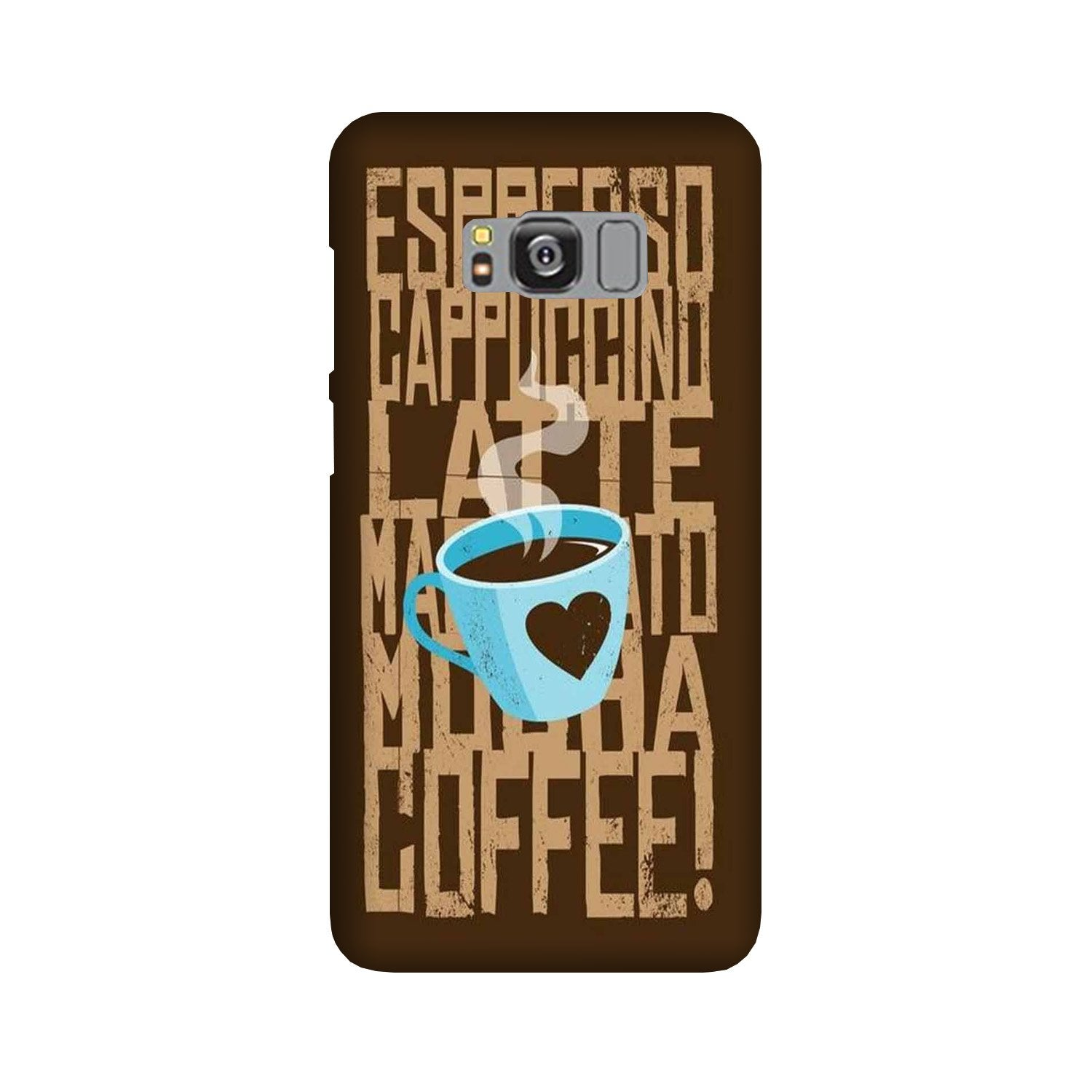 Love Coffee Mobile Back Case for Galaxy S8  (Design - 351)