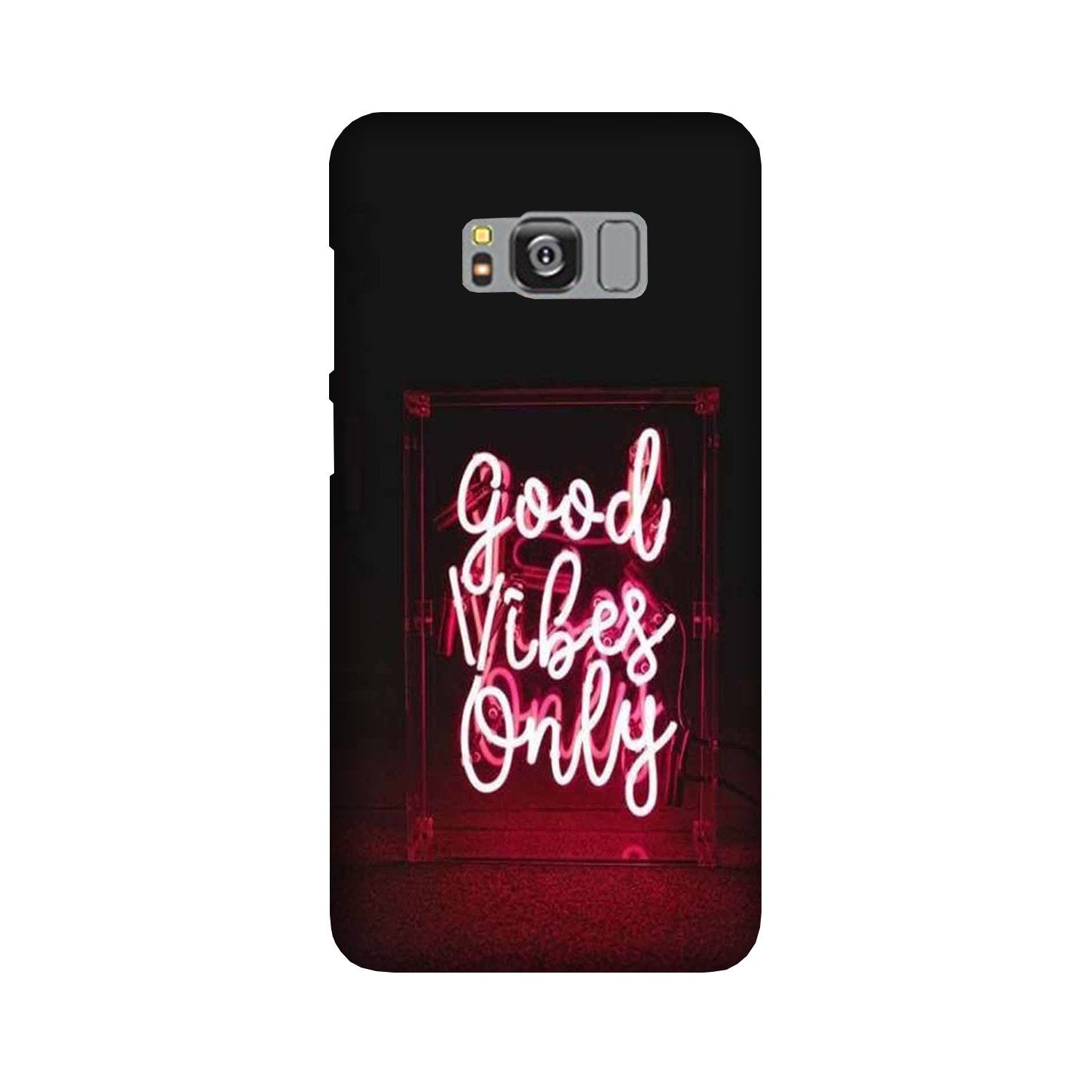 Good Vibes Only Mobile Back Case for Galaxy S8 Plus  (Design - 354)
