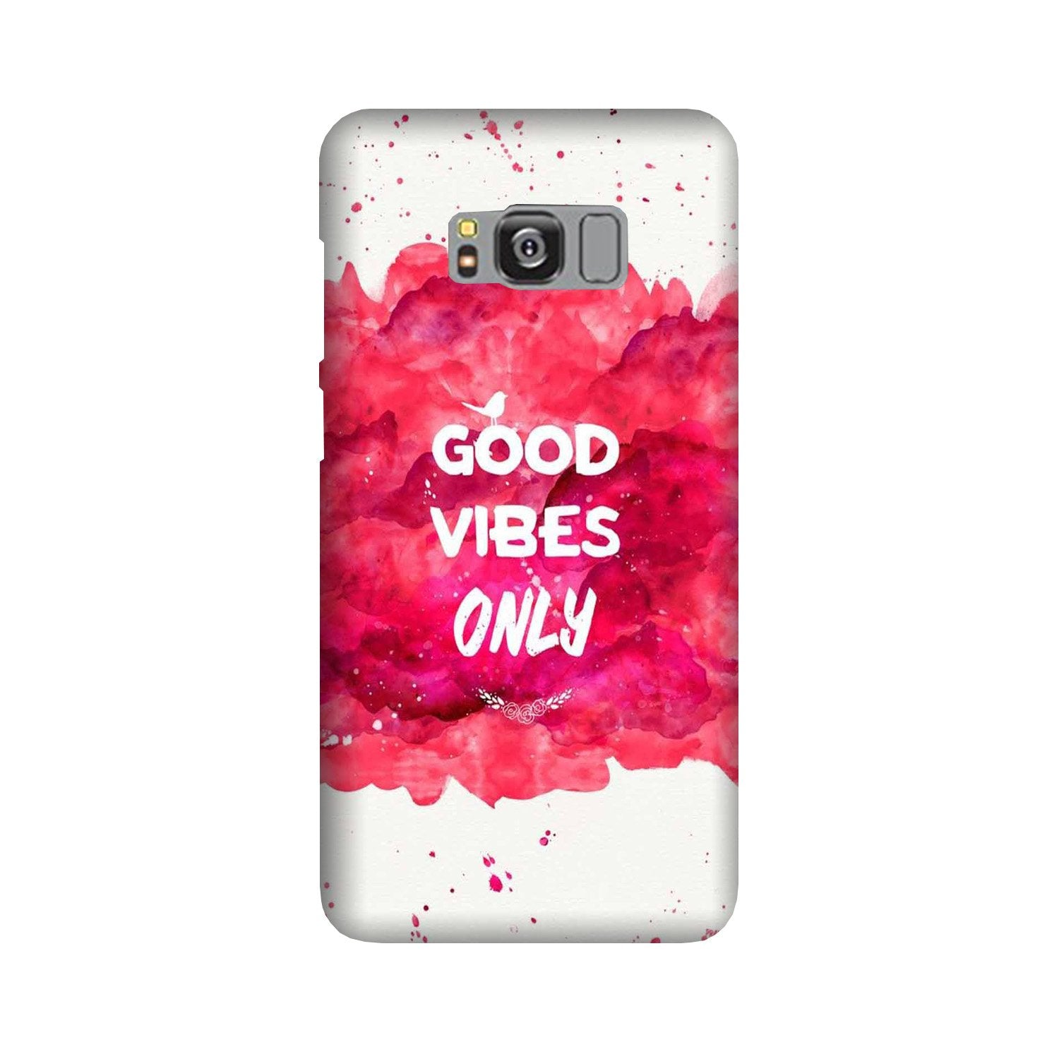 Good Vibes Only Mobile Back Case for Galaxy S8 Plus  (Design - 393)