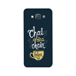 Chai Bina Chain Kahan Case for Galaxy ON5/ON5 Pro  (Design - 144)